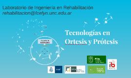 Tecnologías en Ortesis y Protesis