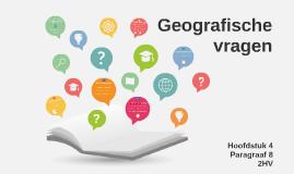 2HV H4 P8 Geografische vragen