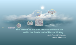 """The """"Native"""" as Not So Creative Commonplace within the Borde"""