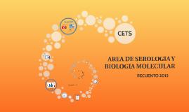 AREA DE SEROLOGIA Y BIOLOGIA MOLECULAR