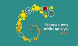 Miomes: maneig mèdic i quirúrgic.