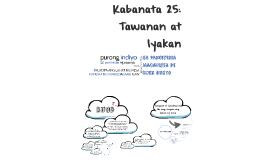 Kabanata 25: Tawanan at Iyakan