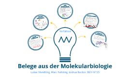 Belege aus der Molekularbiologie