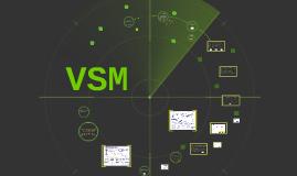 Copy of VSM