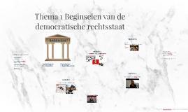 Copy of Thema 1 Beginselen van de democratische rechtsstaat