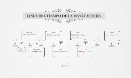 LINEA DEL TIEMPO DE LA MANUFACTURA