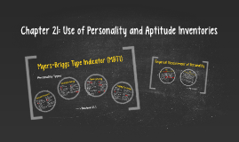 Chapter 21: Use of Personality and Aptitude Inventories