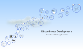Discontinous Developments