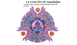 Copy of LA CREACION DE MANDALAS