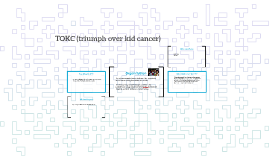 TOKC (triumph over kid cancer)