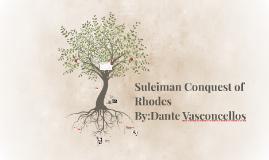 Suleiman Conquest of Rhodes