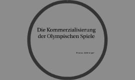 Die Kommerzialisierung der Olympischen Spiele