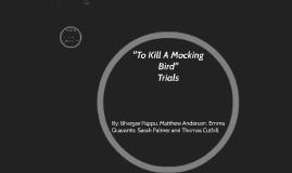 To Kill A Mockingbird Trials