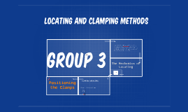 LOCATING AND CLAMPING METHODS