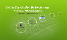 Setting Your Student Up For Success: