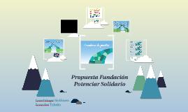 Propuesta Fundación Potenciar Solidario