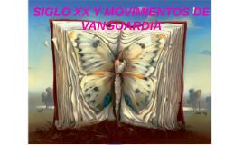 SIGLO XX Y MOVIMIENTOS DE VANGUARDIA