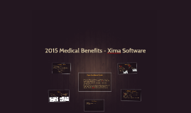 2015 Medical Benefits - Xima Software