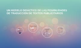 UN MODELO DIDÁCTICO DE LAS POSIBILIDADES DE TRADUCCIÓN DE TE