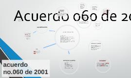 Copy of acuerdo no.060 de 2001
