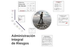 Copy of Administración Integral  de Riesgos