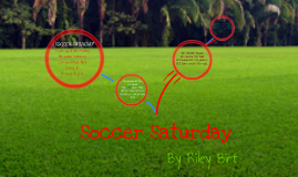 Copy of Soccer Saturday