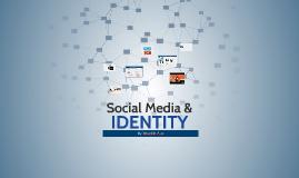 Social Media & Identity
