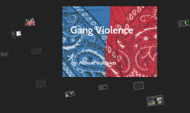 Copy of Gang Violence