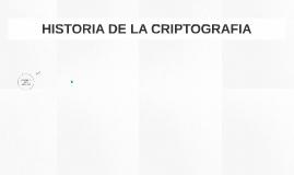 HISTORIA DE LA CRIPTOGRAFIA