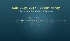 SAU July 2017: Outer Mercy
