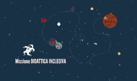 Copy of Missione DIDATTICA INCLUSIVA