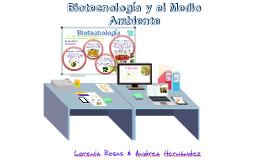 Copy of Impacto de la Biotecnología en el Medio Ambiente e Industria