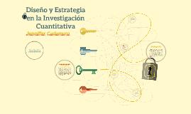 Diseño y Estrategia en la Investigación Cuantitativa (presentación)