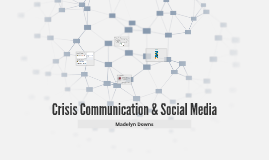 Crisis Communication & Social Media