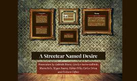 A Streetcar Named Desire Presentation