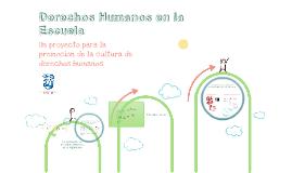 Derechos Humanos en la Escuela: un proyecto para la promoción de la cultura de derechos humanos