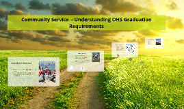 Copy of Service Learning - Understanding OHS Graduation Requirements