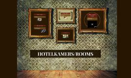 HOTELKAMERS/ROOMS