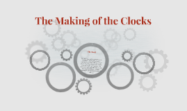 The Making of the Clocks