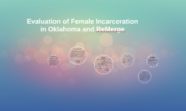 Copy of Evaluation of Female Incarceration in Oklahoma & ReMerge