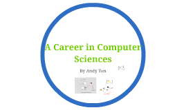 A Career in Computer Sciences