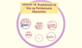 Copy of ARALIN 18: Produksiyon at Kita ng Pambansang Ekonomiya