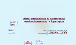 Práticas transformativas na formação inicial e continuada pr