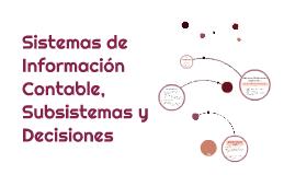 Sistemas de Información Contable, Subsistemas y Decisiones