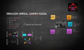 INDUCCIÓN GENERAL COUNTRY SCHOOL
