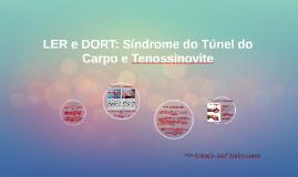 LER e DORT: Síndrome do Túnel do Carpo e Tenossinovite