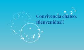 Convivencia chateo, Bienvennidos!!