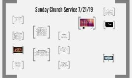 Sunday Church Service 7/21/19