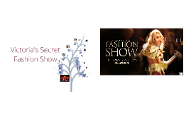 Copy of Victoria's Secret Fashion Show