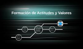 Formación de Actitudes y Valores